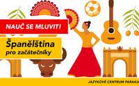 Španělština pro středně pokročilé - Ostrava; čtvrtek 16:30 - 18:00 - Kurz španělštiny - Ostrava Mariánské Hory a Hulváky